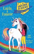 Layla e Dancer. Unicorn Academy Ebook di  Julie Sykes
