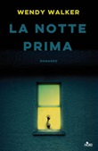 La notte prima Ebook di  Wendy Walker