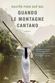 Quando le montagne cantano Libro di  Phan Que Mai Nguyen