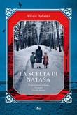 La scelta di Natasa Ebook di  Alina Adams