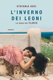 L' inverno dei Leoni. La saga dei Florio Ebook di  Stefania Auci