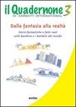 Il quadernone di Amnesty International. Ediz. illustrata. Vol. 3: Libro di Amnesty International Italia