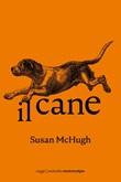 Il cane Ebook di  Susan McHugh
