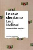 Le case che siamo Ebook di  Luca Molinari