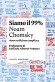 Siamo il 99% Ebook di  Noam Chomsky
