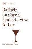 Al bar Ebook di  Raffaele La Capria, Umberto Silva