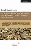 «Voy acomodando las palabras castellanas con las italianas...». Estudios de traducción Libro di