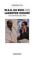 W.E.B. Du Bois and Langston Hughes. Two remarkable men Libro di  Adriano Elia