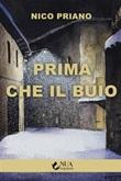 Prima che il buio Ebook di  Nico Priano, Nico Priano