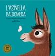 L'asinella Baldomera. Ediz. a colori Libro di  Ismael F. Arias, Enrique G. Ballesteros