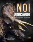 Noi dinosauri Libro di  Yang Yang