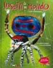 Insetti del mondo e altri invertebrati Libro di  Francesco Tomasinelli