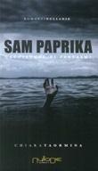 Sam Paprika. Cacciatore di fantasmi Libro di  Chiara Taormina