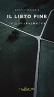 Il lieto fine Ebook di  Luciana Balducci, Luciana Balducci
