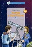 Scoprire il cielo stellato (Titolo venduto esclusivamente nelle librerie Nuova Fiordaliso). Ediz. illustrata