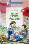 Salute e primo soccorso (Titolo venduto esclusivamente nelle librerie Nuova Fiordaliso)