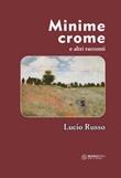 Minime crome e altri racconti Libro di  Lucio Russo