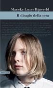 Il disagio della sera Ebook di  Marieke Lucas Rijneveld