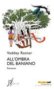 All'ombra del baniano Ebook di  Vaddey Ratner