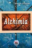 Alchimia. Ediz. a caratteri grandi Libro di  Paola Corbino