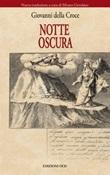 Notte oscura Ebook di Giovanni della Croce (san)