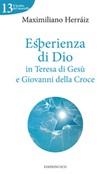 Esperienza di Dio in Teresa di Gesù e Giovanni della Croce Ebook di  Maximiliano Herraiz Garcia