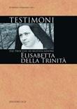 Elisabetta della Trinità dai processi di beatificazione Ebook di