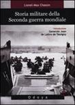 Storia militare della seconda guerra mondiale Libro di  Lionel-Max Chassin