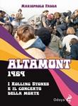 Altamont 1969. I Rolling Stones e il concerto della morte Libro di  Mariopaolo Fadda
