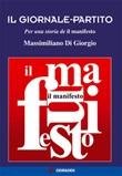 Il giornale-partito. Per una storia de «il manifesto» Libro di  Massimiliano Di Giorgio