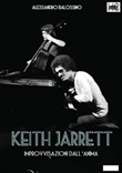 Keith Jarrett. Improvvisazioni dall'anima Ebook di  Alessandro Balossino, Alessandro Balossino