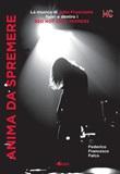 Anima da spremere. La musica di John Frusciante fuori e dentro i Red Hot Chili Peppers Ebook di  Federico Francesco Falco, Federico Francesco Falco