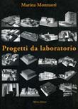 Progetti da laboratorio Libro di  Marina Montuori