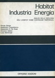 Habitat, industria, energia. Analisi dell'ideologia dell'«Habitat come continuum temporale» Libro di