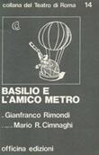 Basilio e l'amico metro Libro di  Gianfranco Rimondi