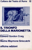 Il trionfo della marionetta Libro di  Edward Gordon Craig