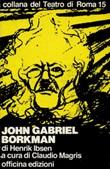 John Gabriel Borkman Libro di  Henrik Ibsen
