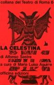 La Celestina Libro di  Alfonso Sastre