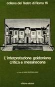 L'interpretazione goldoniana critica e messinscena Libro di