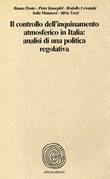 Il controllo dell'inquinamento atmosferico in italia: analisi di una politica regolativa Libro di  Bruno Dente, Peter Knoepfel