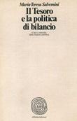 Il tesoro e la politica di bilancio. Crisi e controllo della finanza pubblica Libro di  Maria Teresa Salvemini