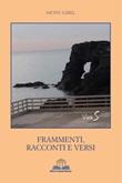 Frammenti, racconti e versi Libro di Mons Gibel