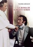 La Roma di Alberto Sordi Libro di  Valeria Arnaldi
