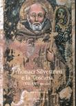 I monaci Silvestrini e la Toscana. (XIII-XVII secolo) Libro di