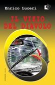 Il vizio del diavolo Libro di  Enrico Luceri