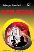 Crociera pericolosa Ebook di  Diego Zandel