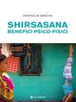 Shirsasana. Benefici psico-fisici Ebook di  Cristina De Marchis