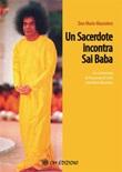 Un sacerdote incontra Sai Baba Ebook di  Mario Mazzoleni