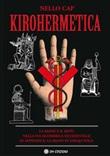 Kirohermetica. La mano e il mito nella via alchemica occidentale Ebook di  Nello Cap