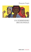 Un femminismo decoloniale Libro di  Françoise Vergès